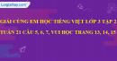 Giải câu 5, 6, 7, vui học trang 13, 14, 15