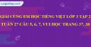 Giải câu 5, 6, 7, vui học trang 37, 38