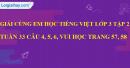 Giải câu 4, 5, 6, vui học trang 57, 58