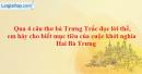 Qua 4 câu thơ bà Trưng Trắc đọc lời thề, em hãy cho biết mục tiêu của cuộc khởi nghĩa hai bà Trưng