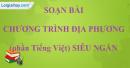 Soạn bài Chương trình địa phương phần Tiếng Việt siêu ngắn lớp 9 tập 1