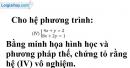 Trả lời câu hỏi 3 Bài 3 trang 15 SGK toán 9 tập 2