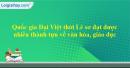 Vì sao quốc gia Đại Việt lại đạt được thành tựu nói trên?