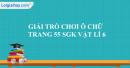 Trò chơi ô chữ trang 56 SGK vật lý 6