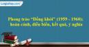 """Phong trào """"Đồng khởi"""" (1959 - 1960) nổ ra trong"""
