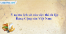 Hãy trình bày ý nghĩa lịch sử của việc thành lập Đảng Cộng sản Việt Nam