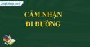 """Cảm nhận của em về bài thơ """"Đi đường"""" của Hồ Chí Minh"""