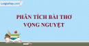 Phân tích bài thơ Vọng Nguyệt của Hồ Chí Minh