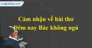 Cảm nhận về bài thơ Đêm nay Bác không ngủ của Minh Huệ
