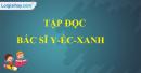 Tập đọc: Bác sĩ Y-éc-xanh