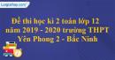 Đề thi học kì 2 toán lớp 12 năm 2019 - 2020 trường THPT Yên Phong 2 - Bắc Ninh