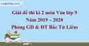 Đề thi kì 2 môn Văn lớp 9 năm 2019 - 2020 quận Bắc Từ Liêm