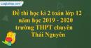Đề thi học kì 2 toán lớp 12 năm 2019 - 2020 trường THPT chuyên Thái Nguyên