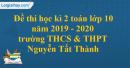 Đề thi học kì 2 toán lớp 10 năm 2019 - 2020 trường THCS & THPT Nguyễn Tất Thành