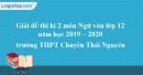 Đề thi học kì 2 môn Ngữ văn lớp 12 năm 2019 - 2020 trường THPT Chuyên Thái Nguyên