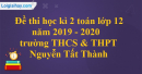 Đề thi học kì 2 toán lớp 12 năm 2019 - 2020 trường THCS & THPT Nguyễn Tất Thành