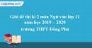 Đề thi học kì 2 môn Ngữ văn lớp 11 năm 2019 - 2020 trường THPT Đồng Phú