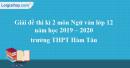 Đề thi học kì 2 môn Ngữ văn lớp 12 năm 2019 - 2020 trường THPT Hàm Tân