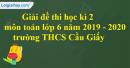 Đề thi học kì 2 môn toán lớp 6 năm 2019 - 2020 trường THCS Cầu Giấy