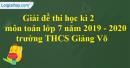 Đề thi học kì 2 môn toán lớp 7 năm 2019 - 2020 trường THCS Giảng Võ