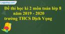 Đề thi học kì 2 môn toán lớp 8 năm 2019 - 2020 trường THCS Dịch Vọng