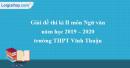 Đề thi học kì 2 môn Ngữ văn lớp 11 năm 2019 - 2020 trường THPT Vĩnh Thuận