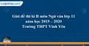 Đề thi học kì 2 môn Ngữ văn lớp 11 năm 2019 - 2020 trường THPT Vĩnh Yên