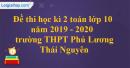 Đề thi học kì 2 toán lớp 10 năm 2019 - 2020 trường THPT Phú Lương - Thái Nguyên