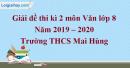 Đề thi kì 2 môn Văn lớp 8 năm 2019 - 2020 Trường THCS Mai Hùng