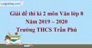 Đề thi kì 2 môn Văn lớp 8 năm 2019 - 2020 Trường THCS Trần Phú