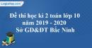 Đề thi học kì 2 toán lớp 10 năm 2019 - 2020 Sở GD&ĐT Bắc Ninh