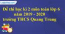 Đề thi học kì 2 môn toán lớp 6 năm 2019 - 2020 trường THCS Quang Trung