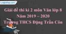 Đề thi kì 2 môn Văn lớp 8 năm 2019 - 2020 Trường THCS Đặng Trần Côn