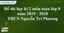 Đề thi học kì 2 môn toán lớp 8 năm 2019 - 2020 trường THCS Nguyễn Tri Phương