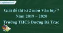 Đề thi kì 2 môn Văn lớp 7 năm 2019 - 2020 Trường THCS Dương Bá Trạc