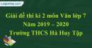 Đề thi kì 2 môn Văn lớp 7 năm 2019 - 2020 Trường THCS Hà Huy Tập