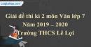 Đề thi kì 2 môn Văn lớp 7 năm 2019 - 2020 Trường THCS Lê Lợi