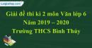 Đề thi kì 2 môn Văn lớp 6 năm 2019 - 2020 Trường THCS Bình Thủy