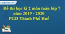 Đề thi học kì 2 môn toán lớp 7 năm 2019 - 2020 PGD Thành phố Huế