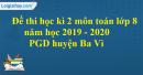 Đề thi học kì 2 môn toán lớp 8 năm 2019 - 2020 PGD huyện Ba Vì