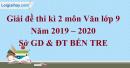 Đề thi kì 2 môn Văn lớp 9 năm 2019 - 2020 Sở GD & ĐT Bến Tre