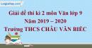 Đề thi kì 2 môn Văn lớp 9 năm 2019 - 2020 Trường THCS Châu Văn Biếc