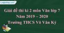 Đề thi kì 2 môn Văn lớp 7 năm 2019 - 2020 Trường THCS Võ Văn Ký