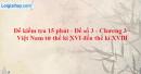 Đề kiểm tra 15 phút - Đề số 3 - Chương III - Phần 2 - Lịch sử 10