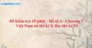 Đề kiểm tra 15 phút - Đề số 4 - Chương II - Phần 2 - Lịch sử 10