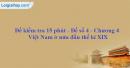 Đề kiểm tra 15 phút - Đề số 4 - Chương IV - Phần 2 - Lịch sử 10