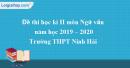 Đề thi kì 2 môn Ngữ văn lớp 10 năm 2019 - 2020 trường THPT Ninh Hải