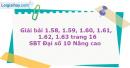 Bài 1.58, 1.59, 1.60, 1.61, 1.62, 1.63 trang 16 SBT Đại số 10 Nâng cao