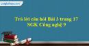 Trả lời câu hỏi Bài 3 trang 17 SGK Công nghệ 9 - Trồng cây ăn quả