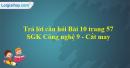 Trả lời câu hỏi Bài 10 trang 57 SGK Công nghệ 9 - Cắt may